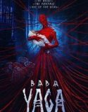 Baba Yaga Terror of the Dark Forest 2020