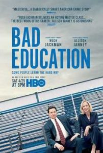 Kötü Eğitim – Bad Education 2019