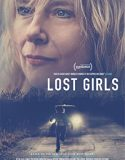 Lost Girls izle